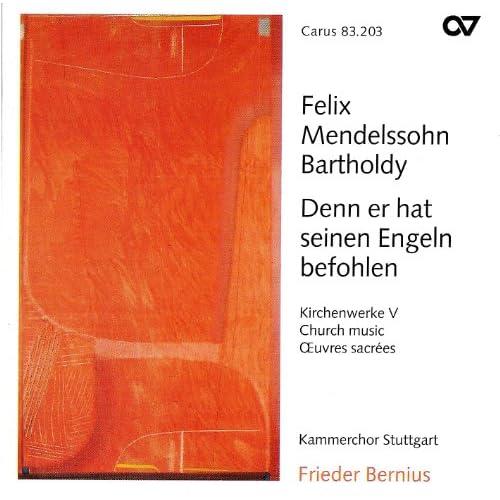 Mendelssohn, F.: Church Music, Vol. 5 - Denn Er Hat Seinen Engeln Befohlen Uber Dir / Die Deutsche Liturgie (Stuttgart Chamber Choir)