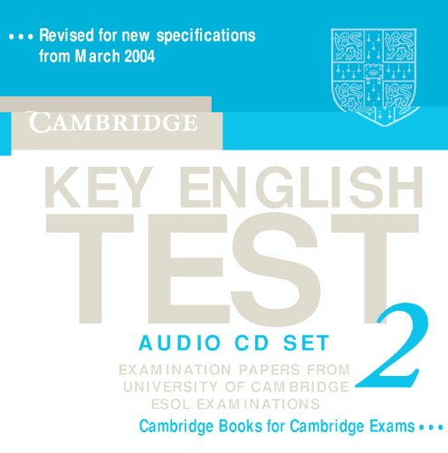 Cambridge Key English Test 2 Audio CD Set (2 CDs): Examination Papers from the University of Cambridge ESOL Examinations (KET Practice Tests)
