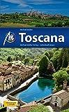 Toscana: Reiseführer mit vielen praktischen Tipps