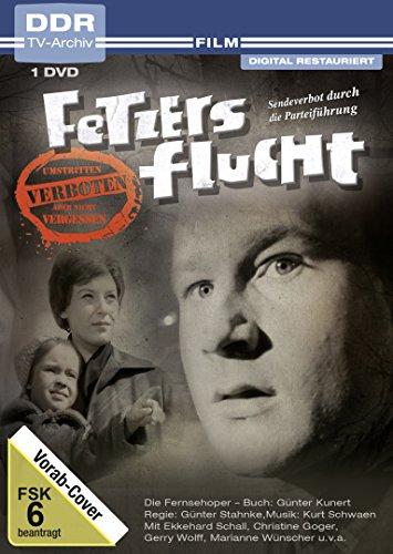Fetzers Flucht (DDR-TV-Archiv)