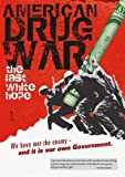 American Drug War: The Last White Hope by Tommy Chong