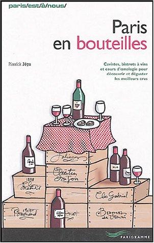 Paris en bouteilles par Pierrick Jeju