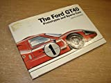Ford GT40 Prototypes and Sports Cars