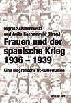 Frauen und der spanische Krieg 1936-1...