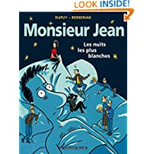Monsieur Jean Vol. 2: Les Nuits les plus blanches (French Edition)