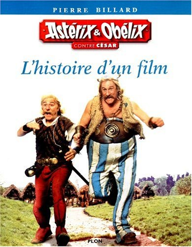 Astérix et Obélix contre César : L'histoire d'un film