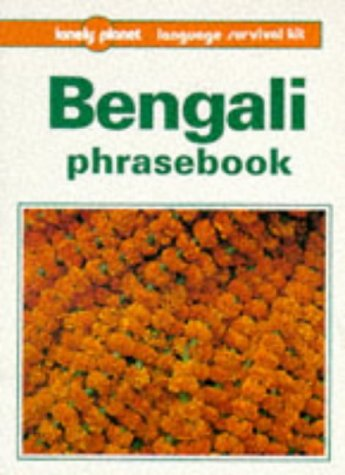Bengali phrasebook (Lonely Planet Language Survival Kits)