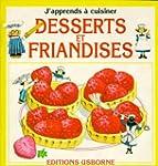 Desserts et friandises