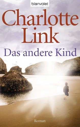 Buchseite und Rezensionen zu 'Das andere Kind: Roman' von Charlotte Link