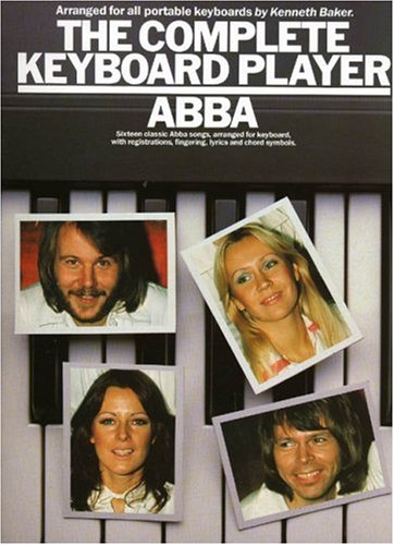 the-complete-keyboard-player-abba-sixteen-classic-abba-songs-arranged-for-keyboard-with-registration
