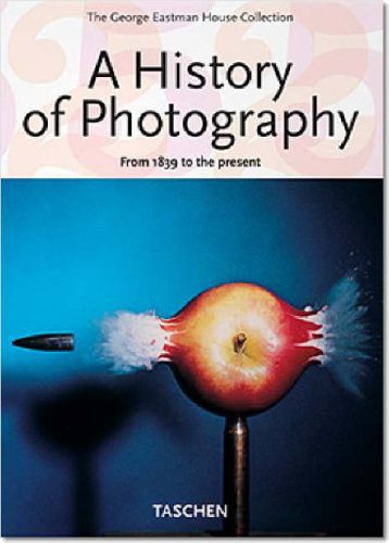 George Eastman House (A History of Photography: From 1839 to the Present (The George Eastman House Collection))