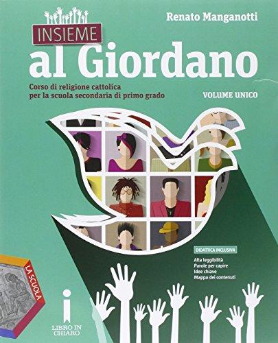 Insieme al giordano. Vol. unico. Per la Scuola media. Con e-book. Con espansione online