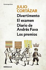 Divertimento | El examen | Diario de Andrés Fava | Los premios par  Julio Cortázar