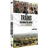 Des trains pas comme les autres : destination Birmanie