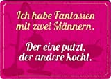 Taurus Kunstkarten Kühlschrankmagnet Sprüche & Humor Ich Habe Fantasien mit Zwei Männern. Der eine kocht.