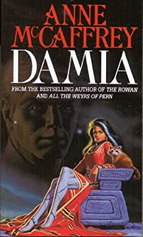 Damia (The Tower & Hive Sequence Book 2) by [McCaffrey, Anne]