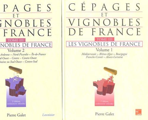 Cépages et vignobles de France - Tome 3 : Les vignobles de France (Volumes 1 & 2 ensemble)