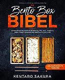 Die Bento Box Bibel: Japanische Rezepte für den Alltag inkl. Snacks, Meal Prep, japanische Spezialitäten uvm.