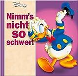 Nimm's nicht so schwer!: Disney Geschenkbuch