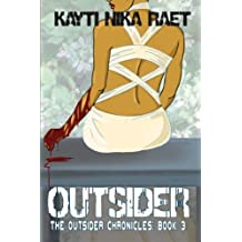 Outsider: Volume 3 (The Outsider Chronicles)