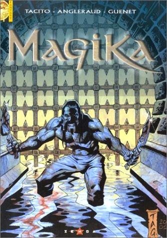 Magika Tome 1 : Rêves de sang
