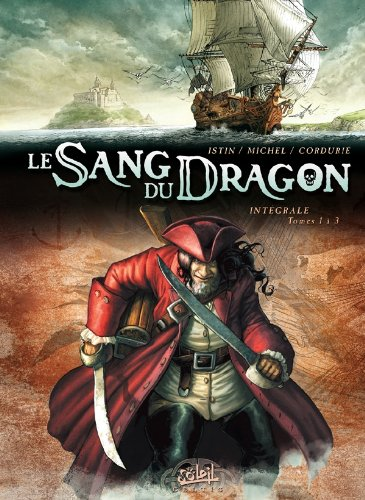 Le sang du dragon - Intégrale T01 à T03