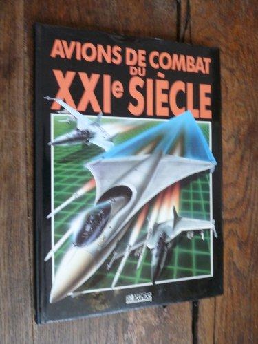 Avions de combat du xxie siecle par Gunston Bill