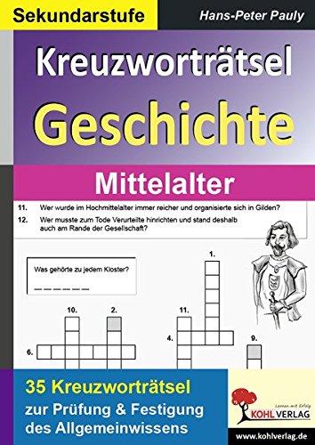 Kreuzworträtsel Geschichte Mittelalter (Geschichte Kreuzworträtsel)