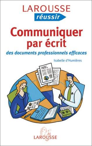 Communiquer à l'écrit par Isabelle d' Humières