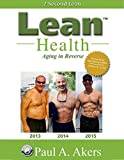 Lean Health: Aging in Reverse (English Edition)