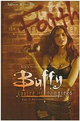 Buffy contre les vampires, Tome 2 : Pas d'avenir pour toi