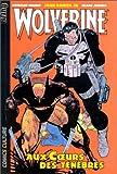 Wolverine, tome 2 - Aux coeurs des ténèbres