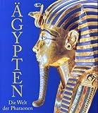 Ägypten: Die Welt der Pharaonen -