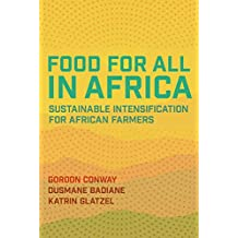 Food for All in Africa: Sustainable Intensification for African Farmers (English Edition)