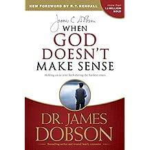 When God Doesn't Make Sense (English Edition)