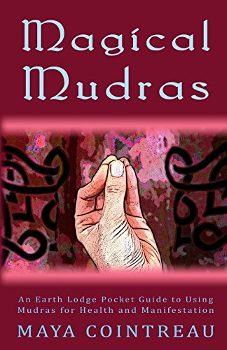 magical-mudras-an-earth-lodge-pocket-guide-to-using-mudras-for-health-and-manifestation