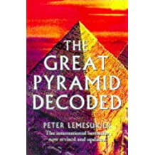 The Great Pyramid Decoded