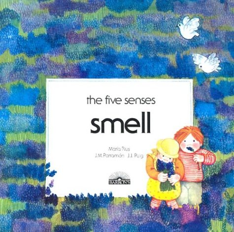 Smell (The Five Senses)