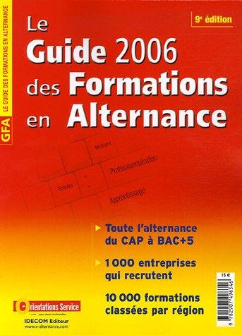 Le Guide 2006 des Formations en Alternance