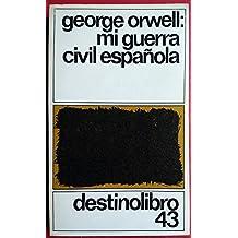 Mi Guerra Civil Espanola/Homage to Catalonia