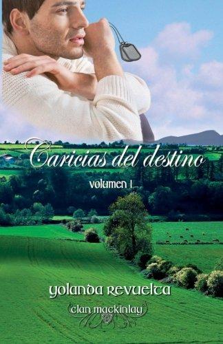 Caricias del destino: Volume 1 (Trilogia Caricias)