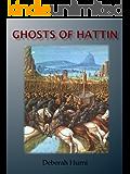 Ghosts of Hattin (Crusaders Book 5)