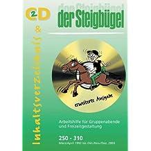 Steigbügel, 1 CD-ROM Arbeitshilfe für Gruppenabende und Freizeitgestaltung. Die Nummern 250-310 März/April 1992 bis Okt./Nov./Dez. 2003