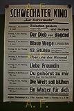 Schwechater Kino Zur Kohlstaude (Filmaufstellungen / Filmprogramm - Juni). Zwischen gestern und morgen, Der Dieb von Bagdad, Blaue Wege, ... / Plakat.