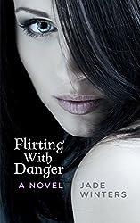 Flirting With Danger (English Edition)