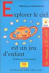 Explorer le ciel est un jeu d'enfant