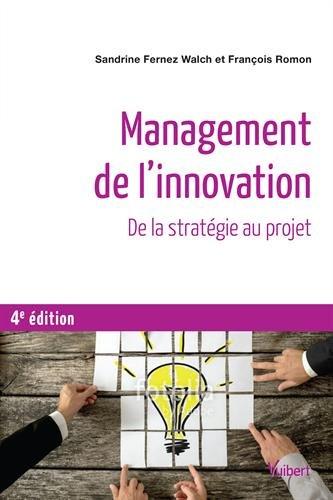 Management de l'innovation - De la stratégie aux projets par Sandrine Fernez-Walch