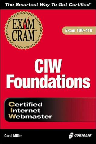CIW Foundations Exam Cram por C. Miller