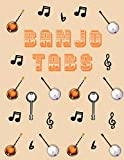 Banjo Tabs: Leere Notenblatt mit Tabulatur für Banjo Lieder und Akkorde | Schreibe deine eigene Banjo Musik auf! | Banjo Notizbuch | Banjo Tabulatur für Anfänger