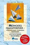 Méthodes quantitatives - Mathématiques, statistiques, probabilités, 2e édition